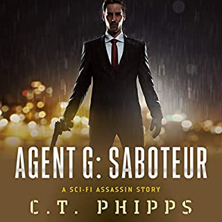 Agent G: Saboteur                   By:                                                                                                                                 C. T. Phipps                               Narrated by:                                                                                                                                 Jeffrey Kafer                      Length: 6 hrs and 30 mins     65 ratings     Overall 4.6