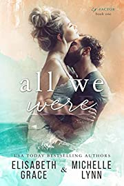 All We Were (Ex-Factor Duet Book 1)