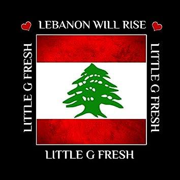 Lebanon Will Rise (Tribute)