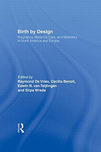 41v+sih5wOL - Birth By Design: Pregnancy, Maternity Care and Midwifery in North America and Europe