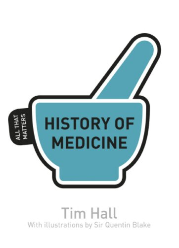 History of Medicine: All That Matters (English Edition)