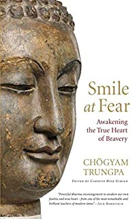 Smile at Fear: Awakening the True Heart of Bravery (Paperback) - Common