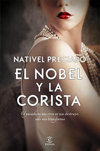 El Nobel y la corista (Spanish Edition)