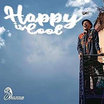 Happy is cool