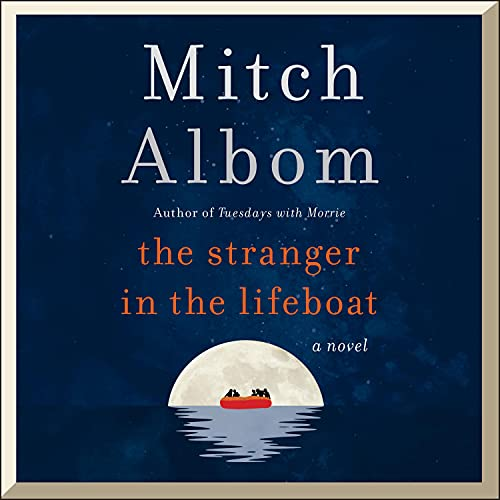 The Stranger in the Lifeboat Audiobook By Mitch Albom cover art