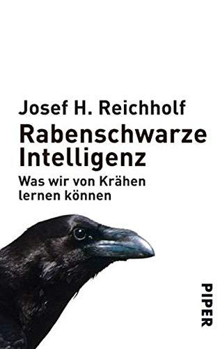 Buchseite und Rezensionen zu 'Rabenschwarze Intelligenz: Was wir von Krähen lernen können' von Josef H. Reichholf