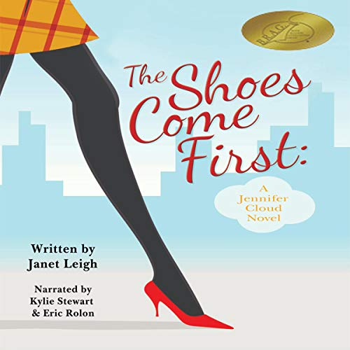 The Shoes Come First  By  cover art