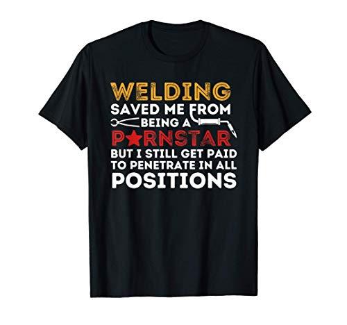 Welding Saved Me - Funny Metal Worker Welder & Welding T-Shirt