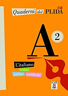 Quaderni del PLIDA A2: L'italiano scritto parlato certificato / Uebungsbuch mit Audiodateien als Download