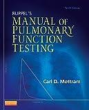 Ruppel's Manual of Pulmonary Function Testing - Carl Mottram