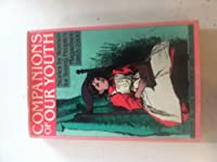 Companions of Our Youth: Stories by Women for Young People's Magazines, 1865-1900 0804420432 Book Cover