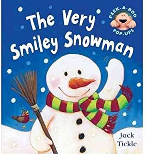 [(The Very Smiley Snowman )] [Author: Jack Tickle] [Sep-2006]