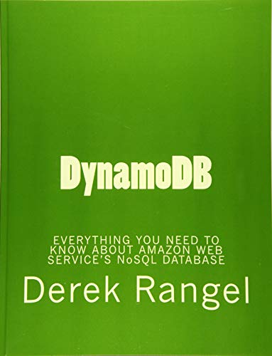 Dynamodb: Everything You Need to Know About Amazon Web Service's Nosql Database