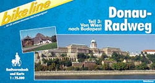 Bikeline Radtourenbuch, Donau-Radweg. Tl.3. Von Wien nach Budapest.