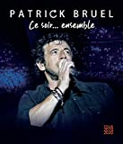 Ce soir... ensemble von Patrick Bruel