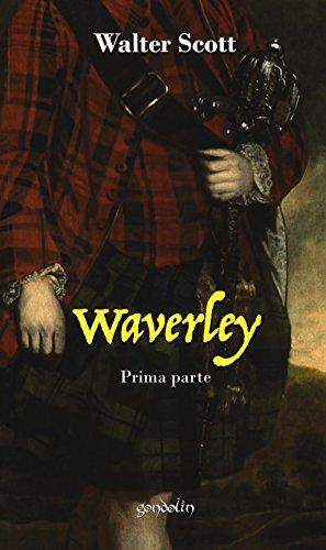 Waverley. Prima parte (Vol. 1)
