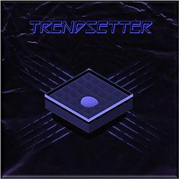 Trend Setter (Feat. LA1N, Poe_Ha)