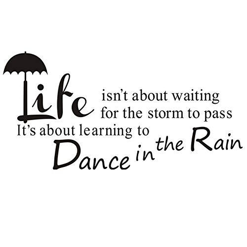 La vita non è aspettare che la tempesta passi, si tratta di imparare a ballare sotto la pioggia Adesivo murale citazione Adesivo citazione ispiratrice domestica artistica per soggiorno camera