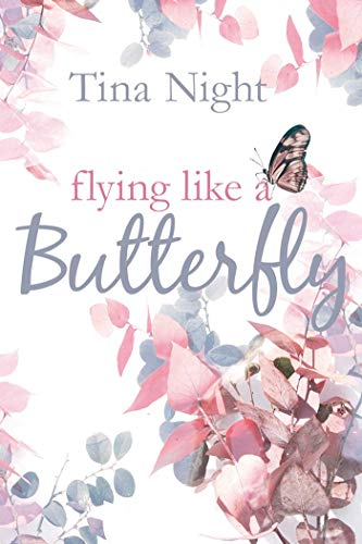 Flying like a Butterfly (Pensacola-Reihe 1)