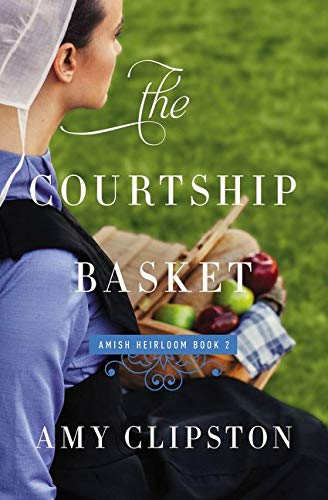 The Courtship Basket (Amish Heirloom)の詳細を見る