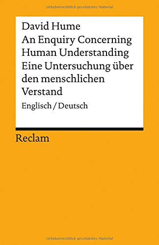An Enquiry Concerning Human Understanding / Eine Untersuchung über den menschlichen Verstand: Englisch/Deutsch (Reclams Universal-Bibliothek)