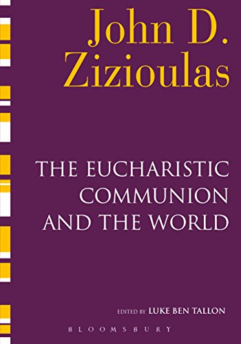 The Eucharistic Communion and the World (English Edition)