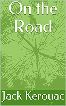 On the Road by [Jack Kerouac]
