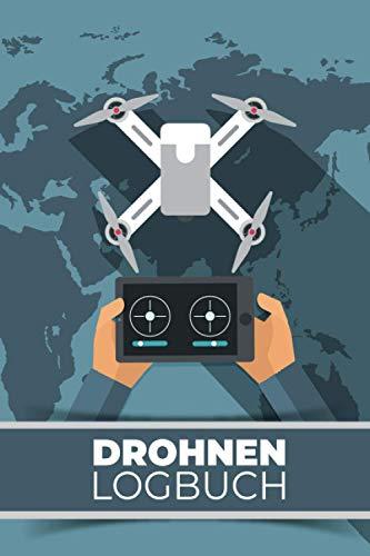 Drohnen Logbuch: Flugbuch für Drohnen Piloten zur Dokumentation von Drohnen Flügen   A5 Notizbuch mit Vordruck zum Ausfüllen auf 109 Seiten.