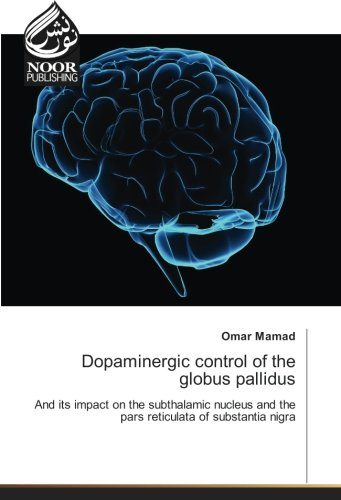 Dopaminergic control of the globus pallidus: And its impact on the subthalamic nucleus and the pars reticulata of substantia nigra