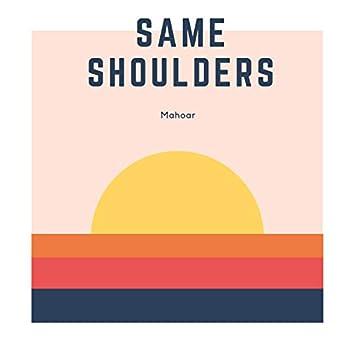 Same Shoulders