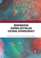 Remembering German-Australian Colonial Entanglements
