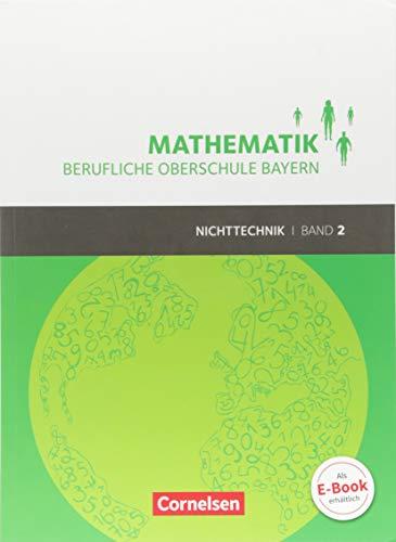 Mathematik - Berufliche Oberschule Bayern - Nichttechnik: Band 2 (FOS/BOS 12) - Schülerbuch: Mit Webcode