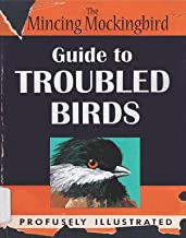 Guide to Troubled Birds[GT TROUBLED BIRDS][Hardcover]