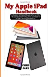 My Apple iPad Handbook: An Exclu...