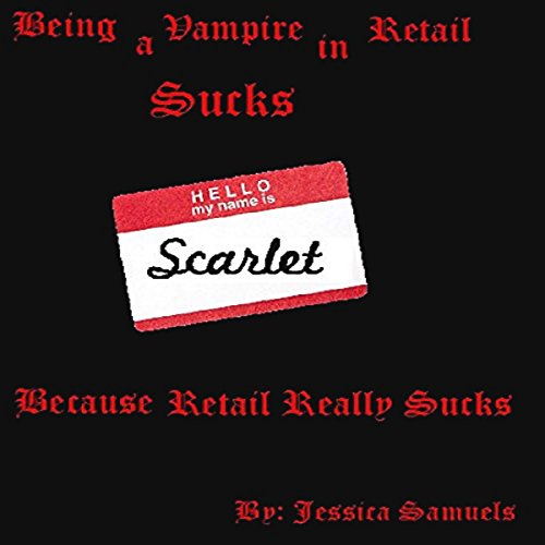 Being a Vampire in Retail Sucks audiobook cover art