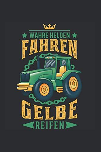 Traktor Notizbuch: Traktor Held Gelbe Reifen Trecker Landwirt Bauer / 6x9 Zoll / 120 karierte Seiten Seiten