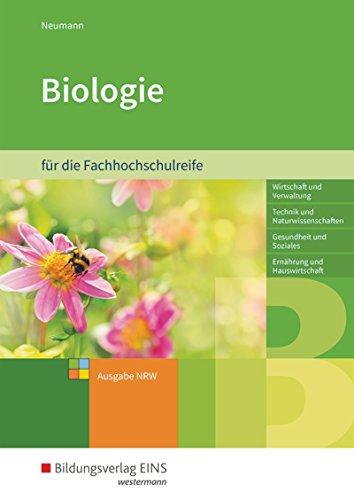 Biologie: für die Fachhochschulreife: Schülerband: für die Fachhochschulreife / für die Fachhochschulreife: Schülerband