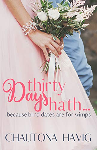 Thirty Days Hath... by [Chautona Havig]