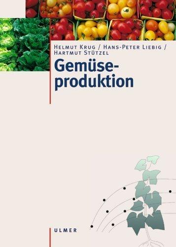 Gem?seproduktion by Helmut Krug;Hans-Peter Liebig;Hartmut St?tzel(2003-03-01)