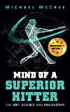 Mind of a Superior Hitter: The Art, Science...