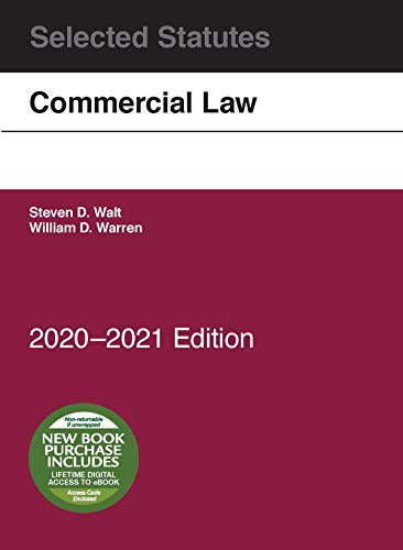 Compare Textbook Prices for Commercial Law, Selected Statutes, 2020-2021 2020 Edition ISBN 9781684679737 by Warren, William D.,Walt, Steven D.