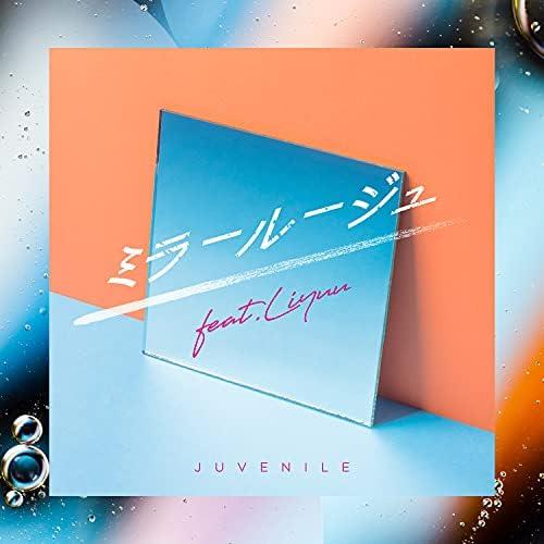 Juvenile feat. Liyuu