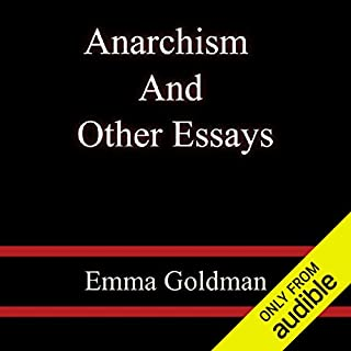 Anarchism and Other Essays audiobook cover art