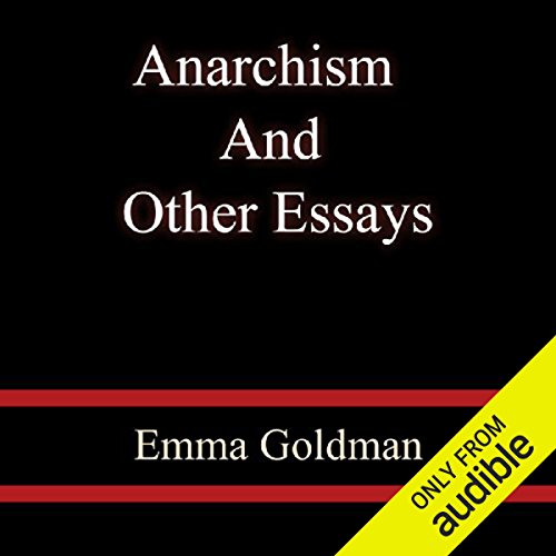Anarchism and Other Essays cover art