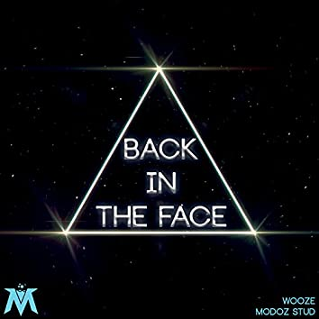 Back in the Face