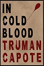 in cold blood truman capote: According your choice if you watched history in cold blood of truman capote,write it in this ...