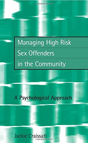Download Managing High Risk Sex Offenders in the Community 1583911588