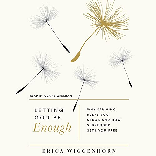 Bargain Audio Book - Letting God Be Enough