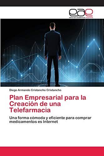 Plan Empresarial para la Creación de una Telefarmacia