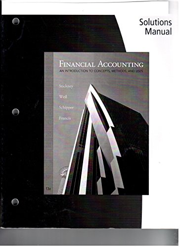 Financial Accounting: an Introduction to Concepts, Methods and Uses Solutions Manual